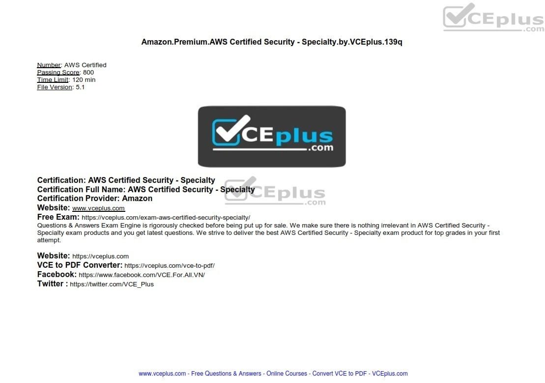 Amazon PREMIUM AWS Certified Security - Specialty by VCEplus 139q