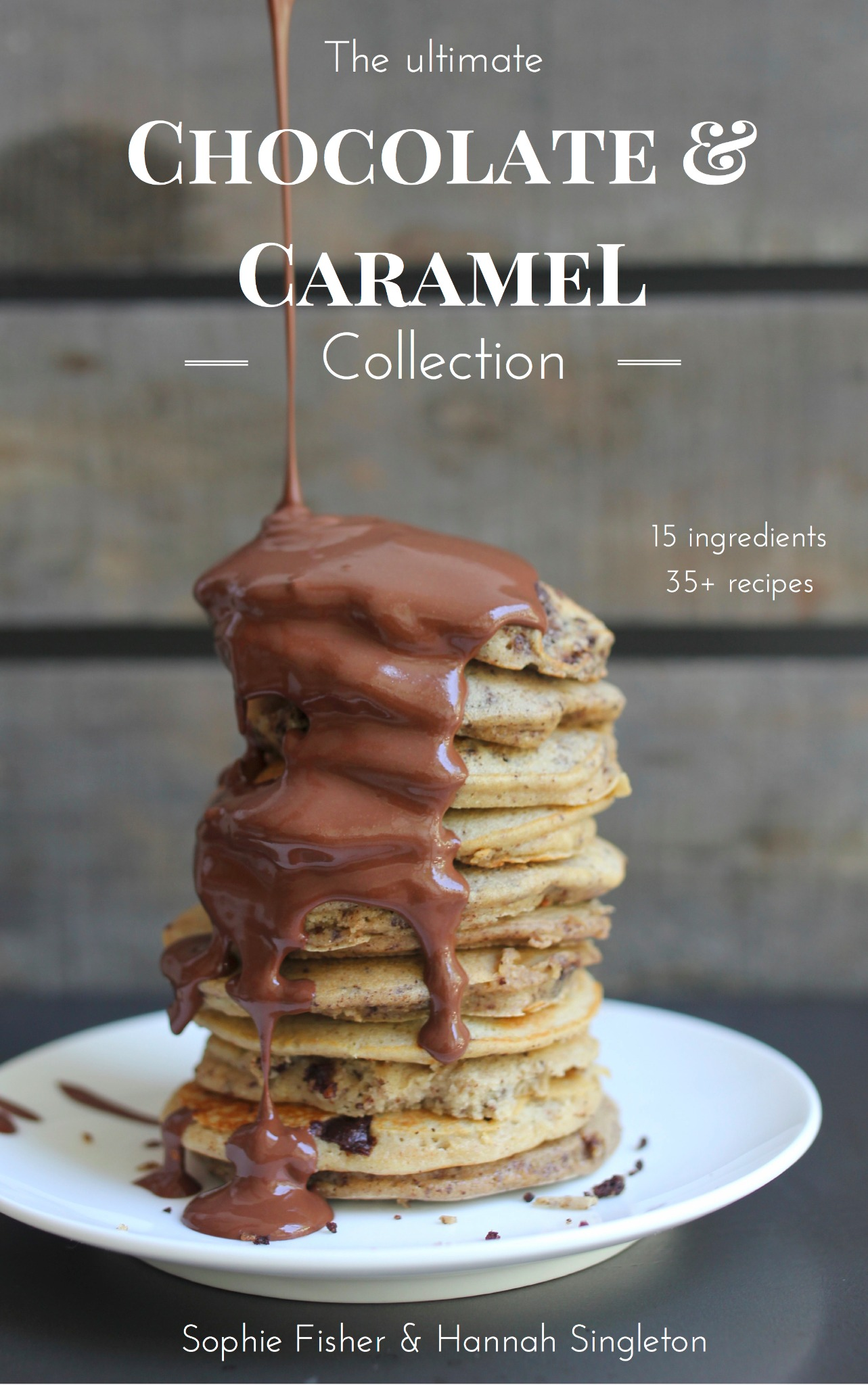 The Ultimate Chocolate and Caramel Collection