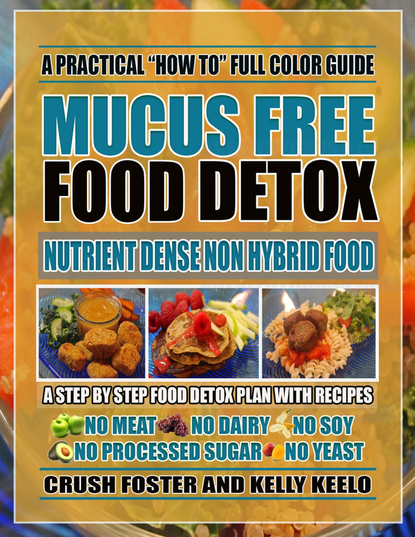 MUCUS FREE FOOD DETOX EBOOK