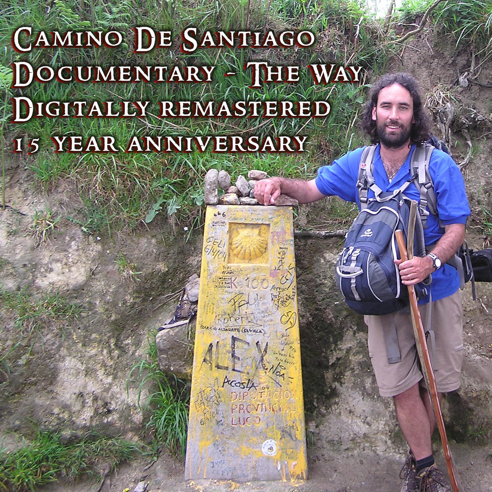 Camino De Santiago Documentary - The Way Remastered