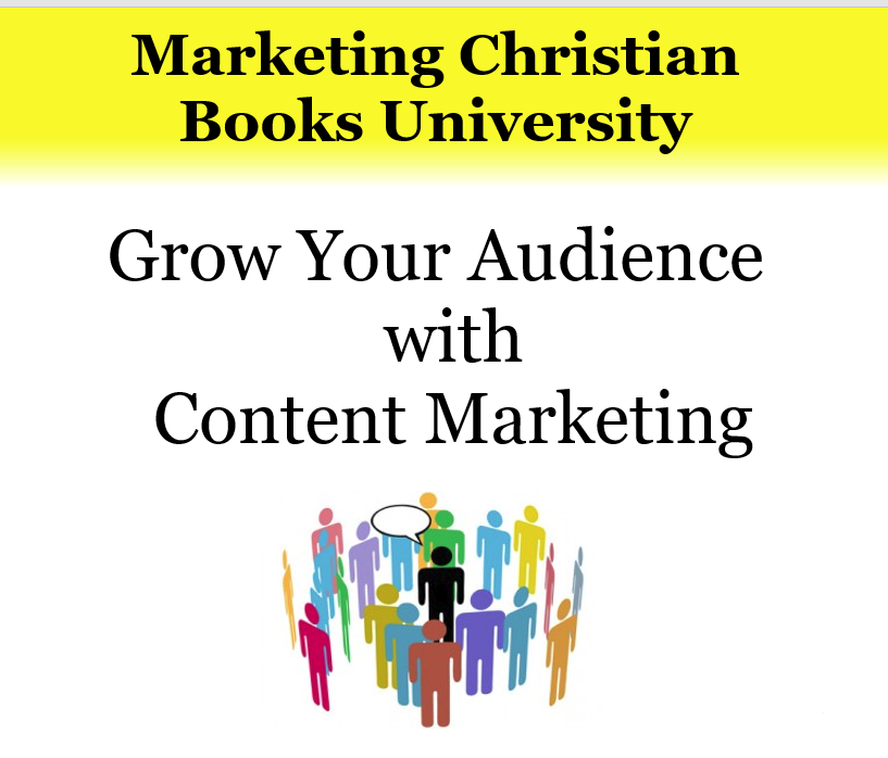 Grow Your Audience with Content Marketing