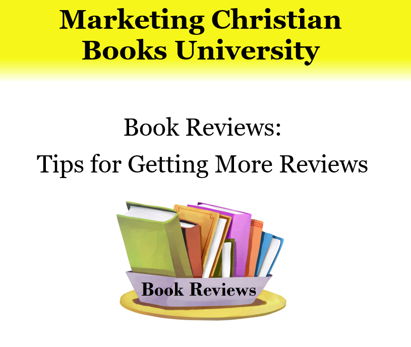 Book Reviews: Tips for Getting More Reviews
