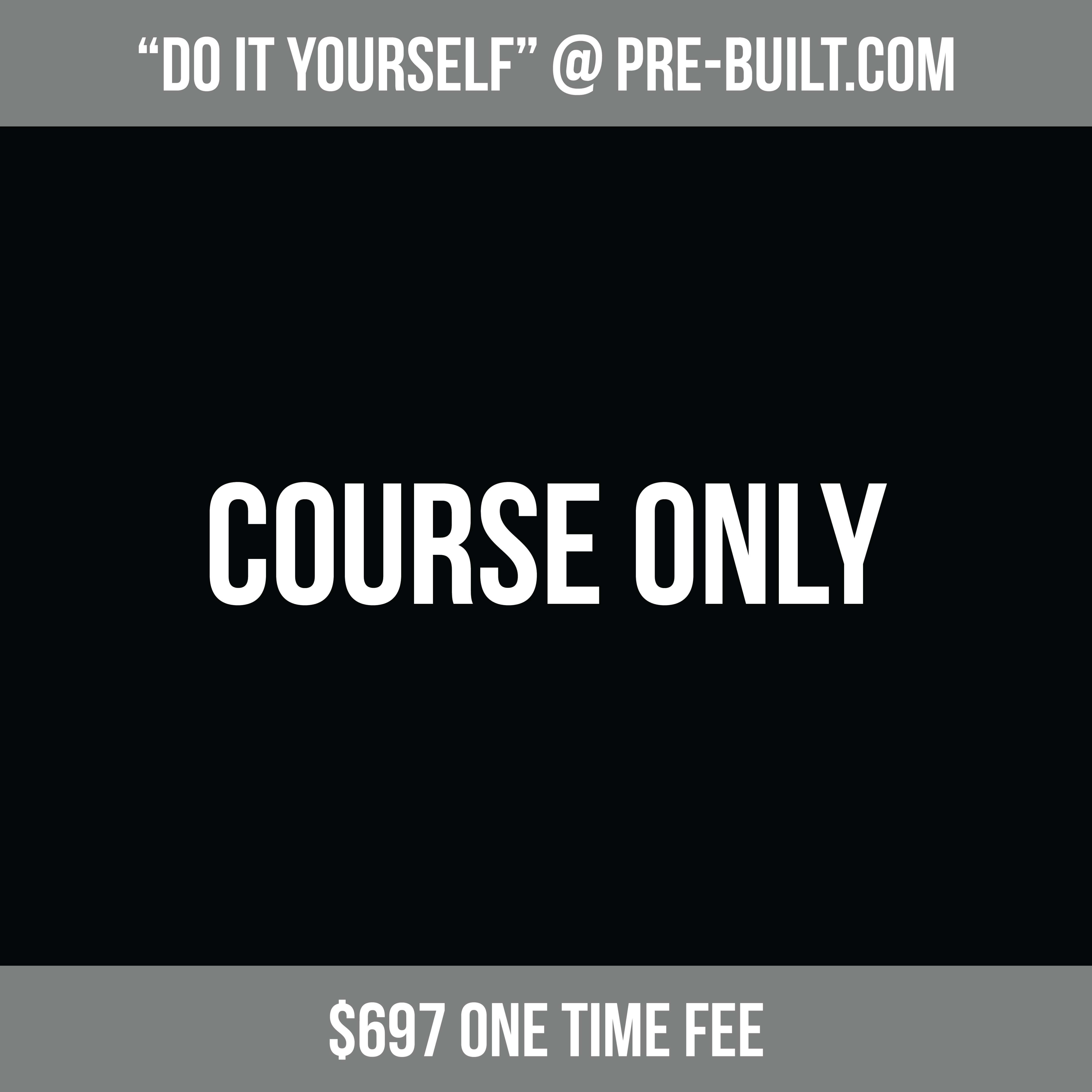 COURSE ONLY