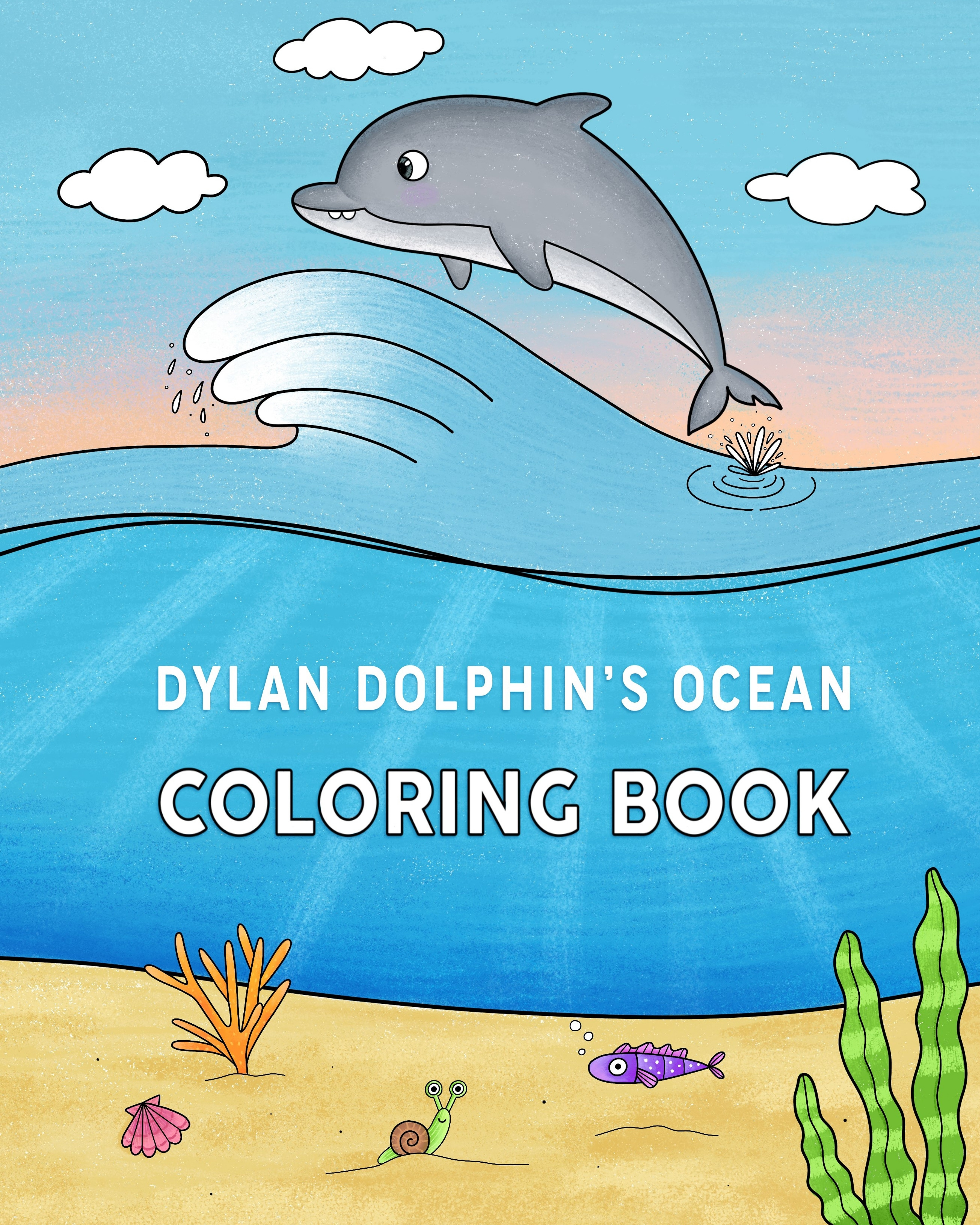 Dylan Dolphin's Ocean Coloring Book