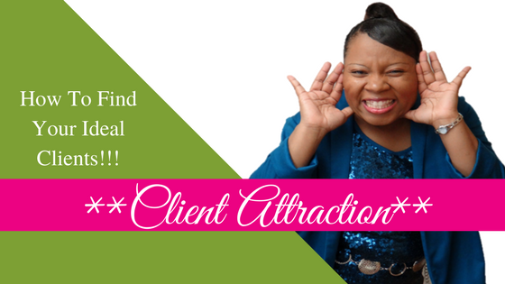 LaTersa's Client Attraction Class