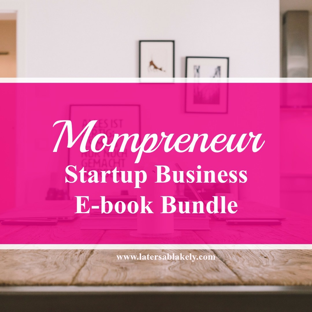 Mompreneurs Business Startup E-book Bundle
