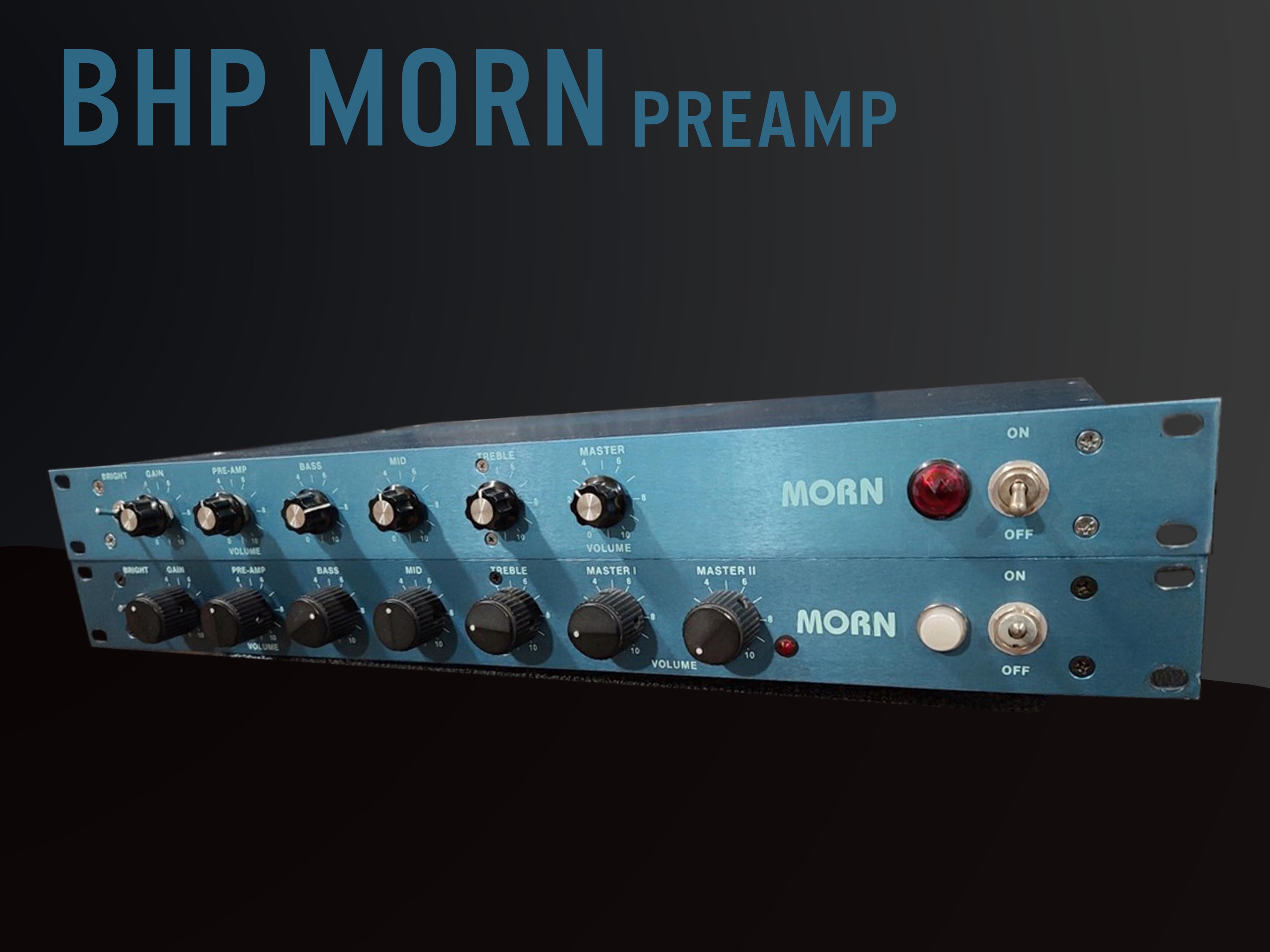 BHP MORN Preamp