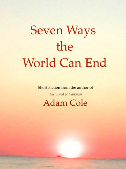 Seven Ways the World Can End