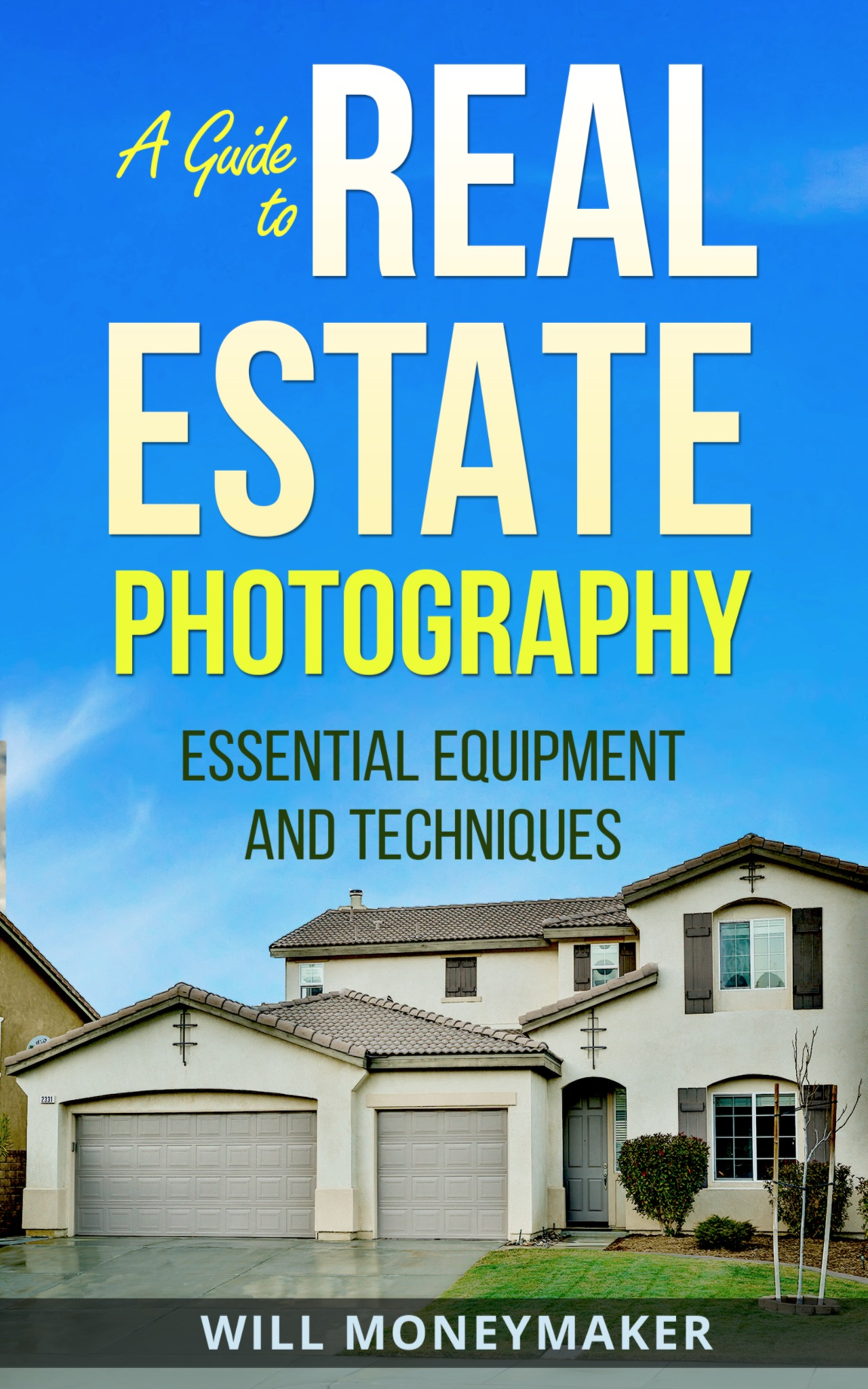 A Guide to Real Estate Photography
