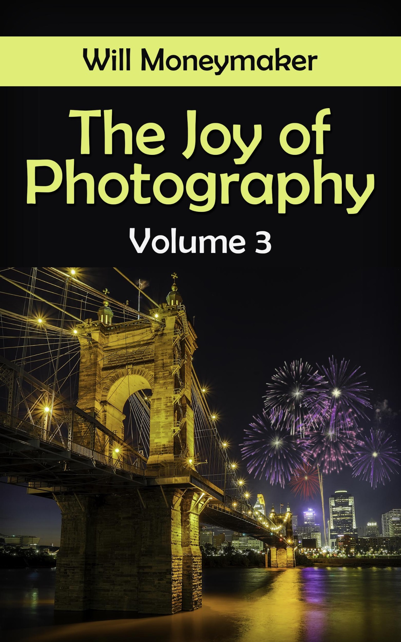 The Joy of Photography, #3