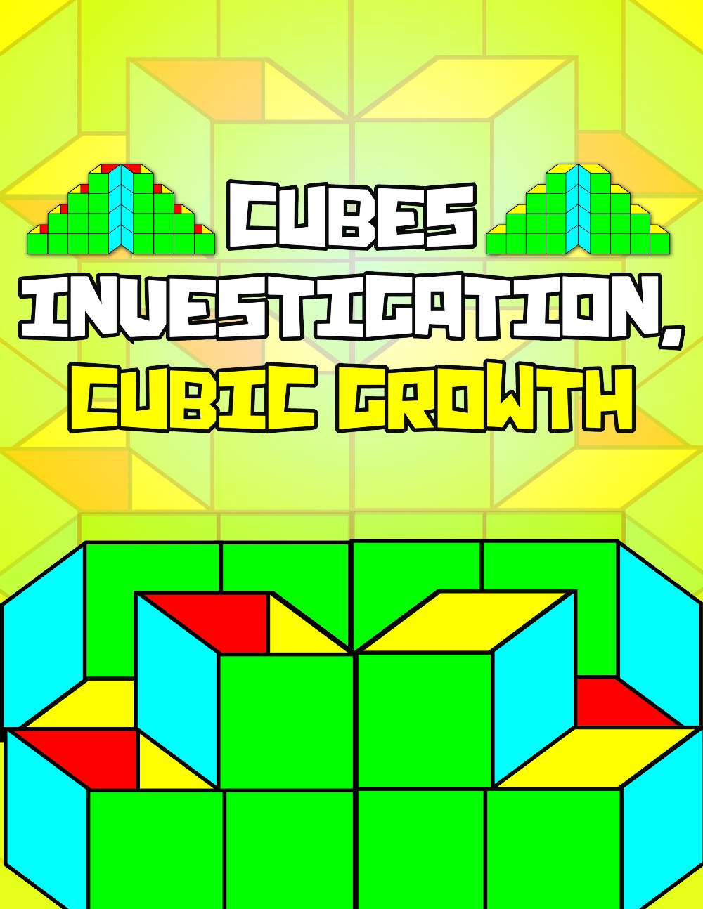Cubes Investigation, Cubic Growth