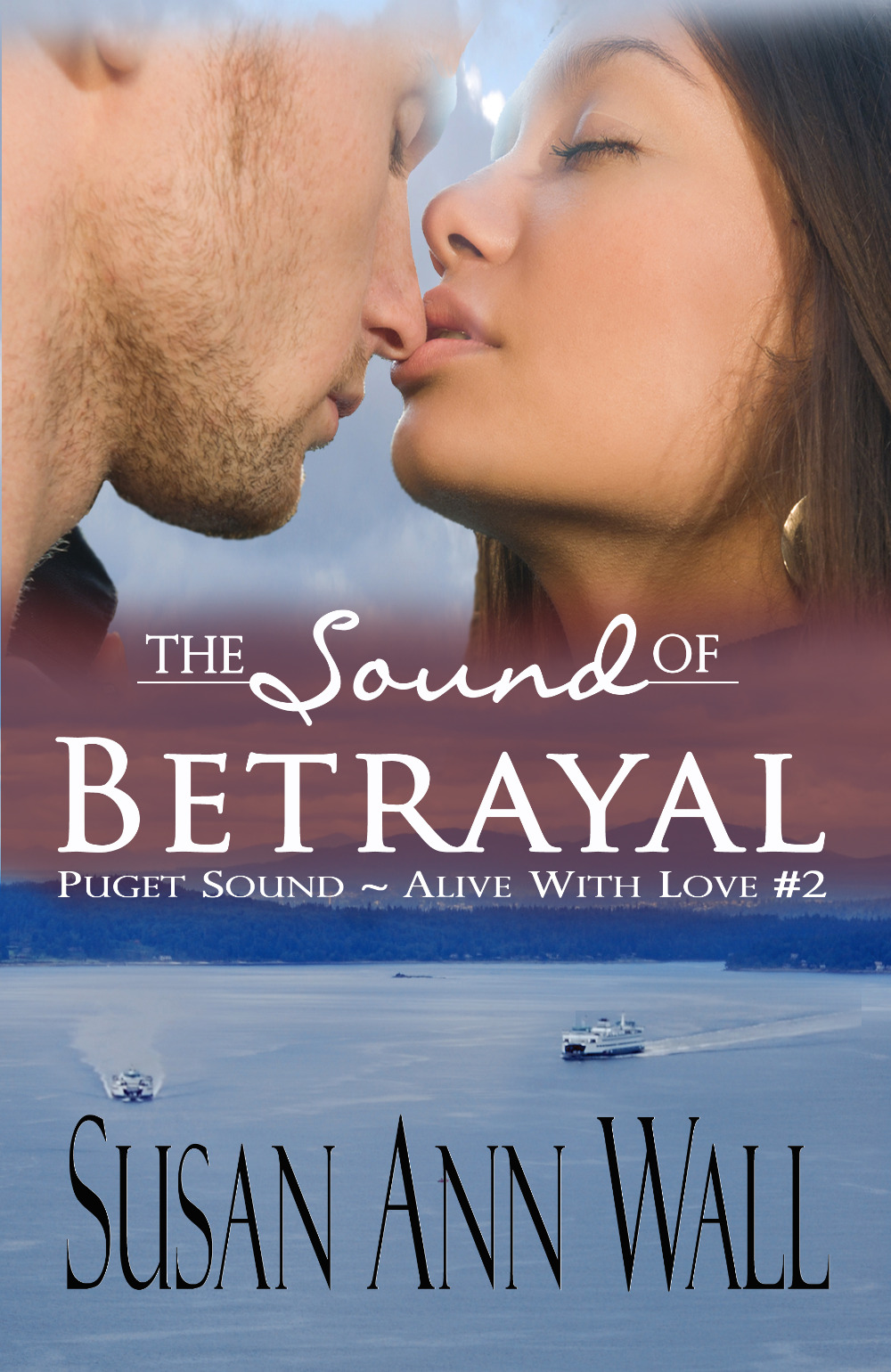 The Sound of Betrayal (Puget Sound ~ Alive With Love #2)