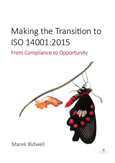 Making the Transition to ISO 14001:2015 - From Compliance to Opportunity