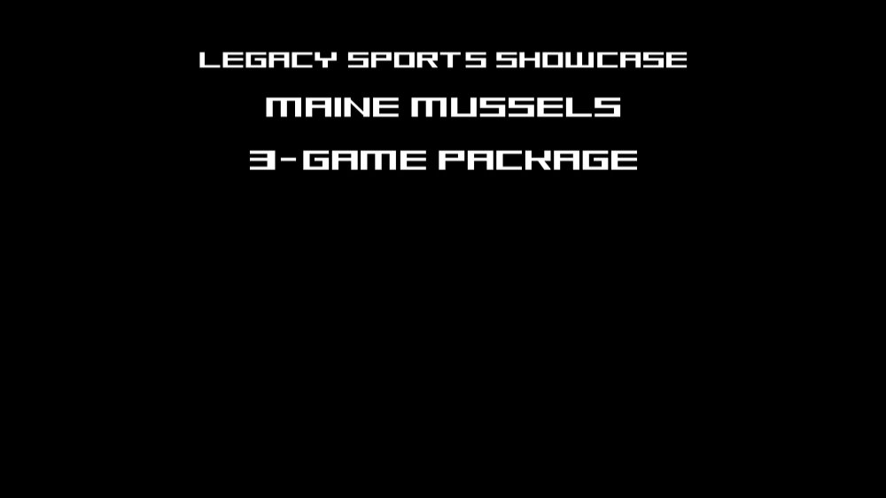MAINE MUSSELS 3 GAME PACKAGE