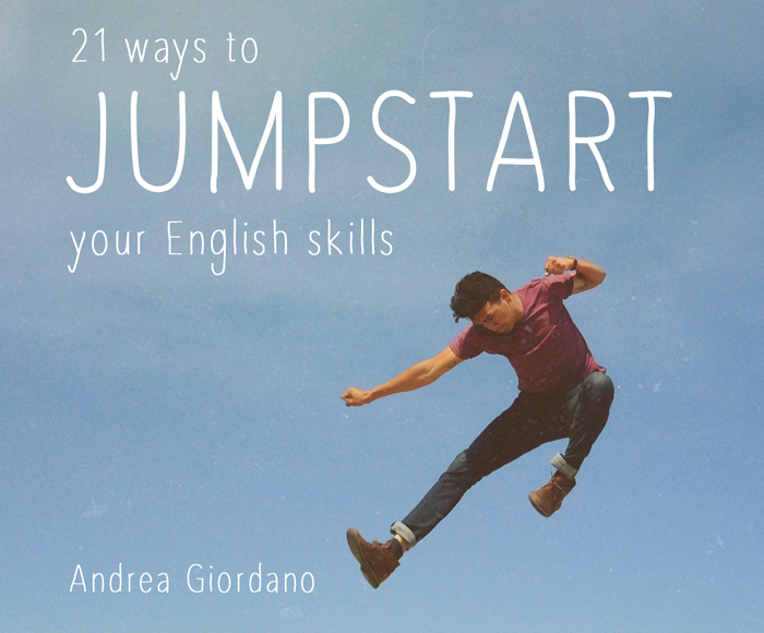 Ebook + Audio: 21 Ways to Jumpstart Your English Skills