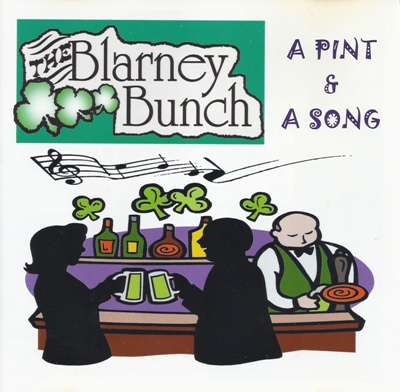 Blarney Bunch - A Pint & A Song