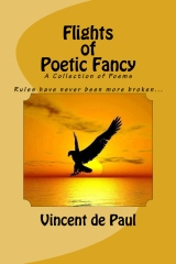 Flights of Poetic Fancy (A Collection of Poems)