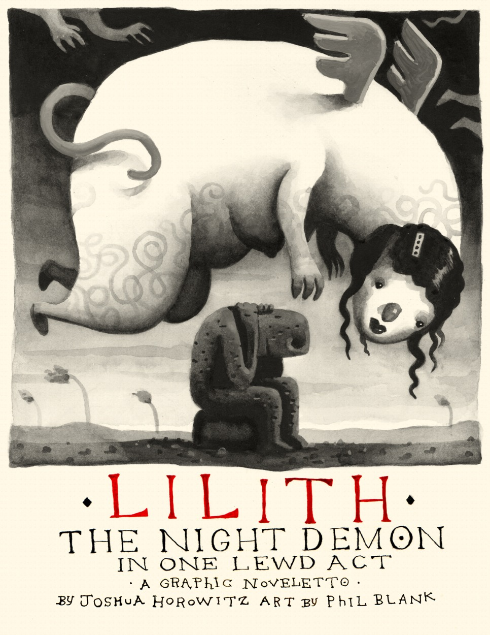 Lilith the Night Demon in One Lewd Act (print copy for theater pickup)