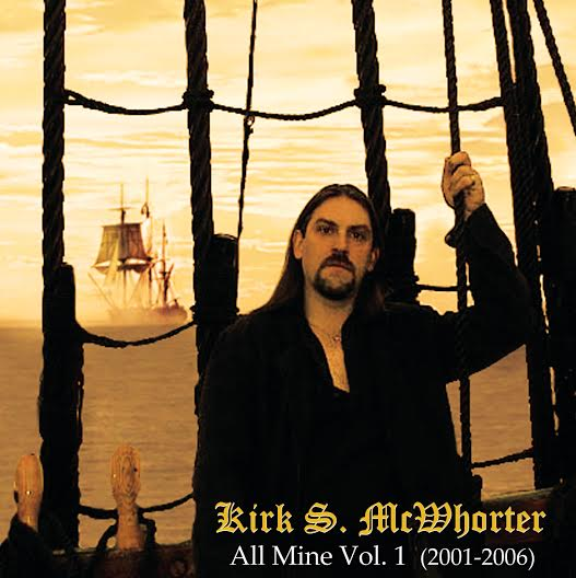 Kirk S. McWhorter - All Mine Vol I
