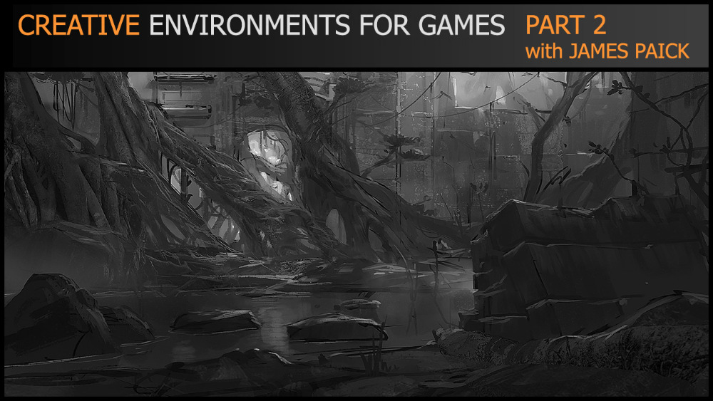 CREATIVE ENVIRONMENTS FOR GAMES PART 2 OF 4