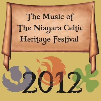 The Music of the Niagara Celtic Heritage Festival 2012