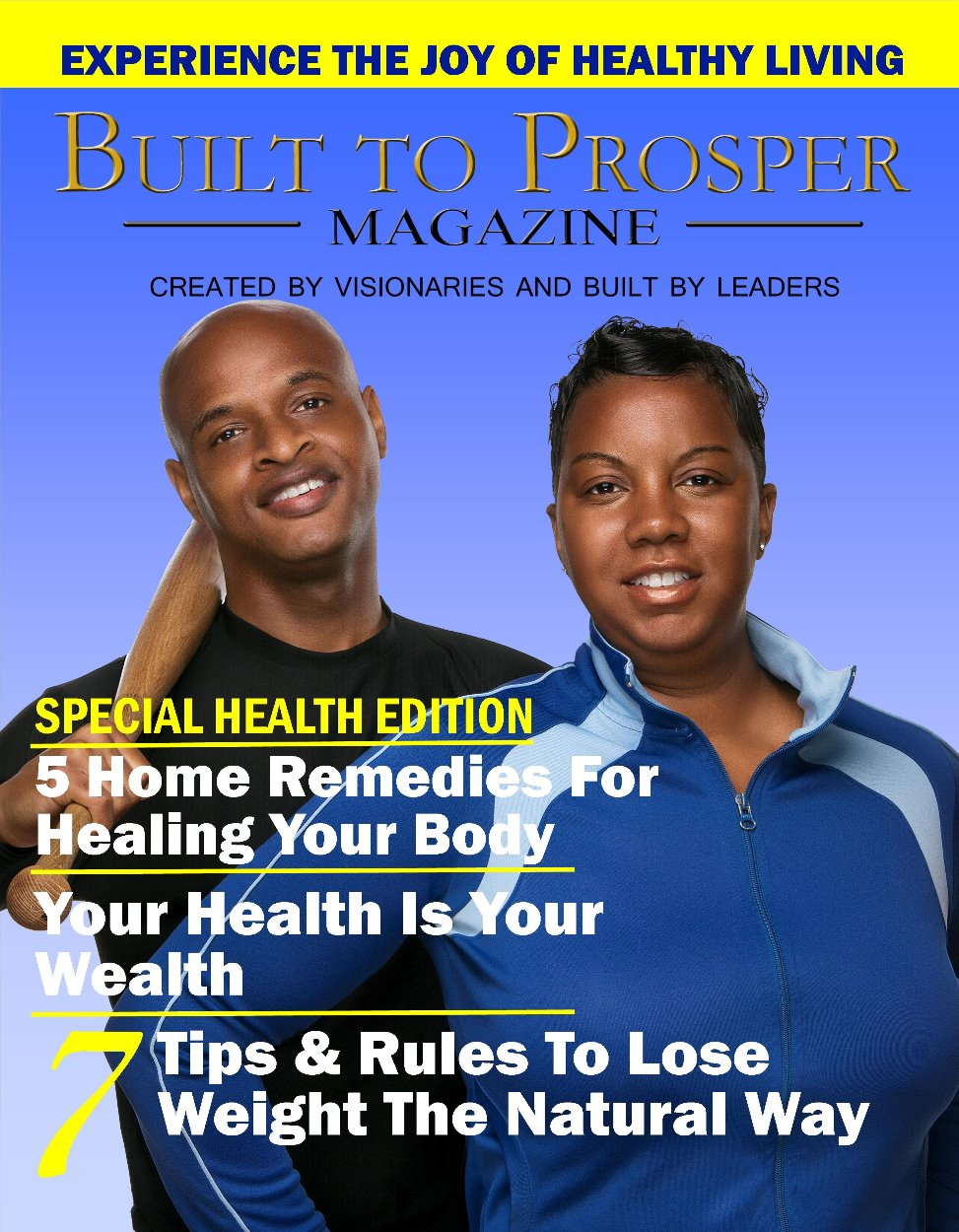 Built To Prosper Magazine Issue III (Digital Version)