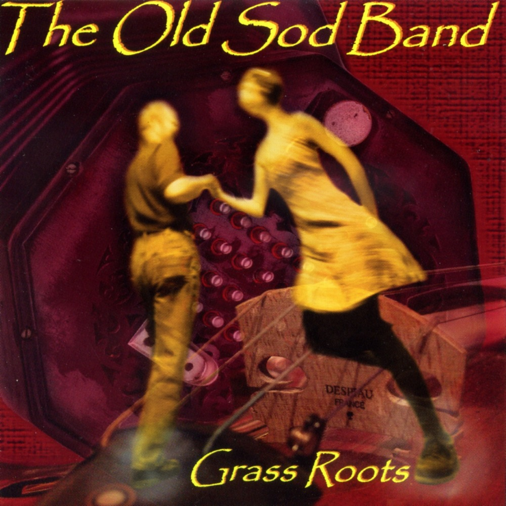 Grass Roots: The Old Sod Band