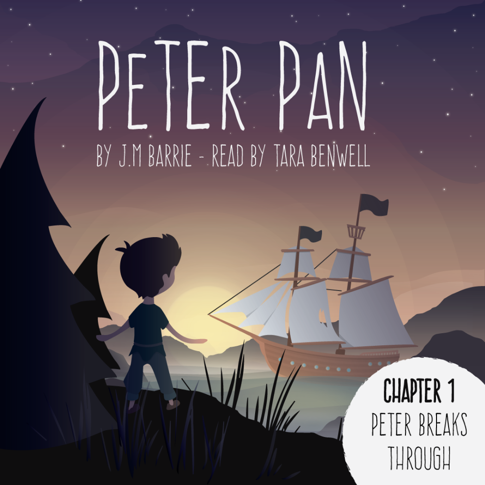 Peter Pan Audiobook - Chapters 1-6