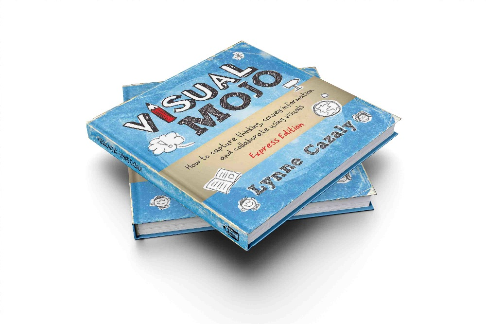BOOK: Visual Mojo :  How to capture thinking, convey information & collaborate using visuals