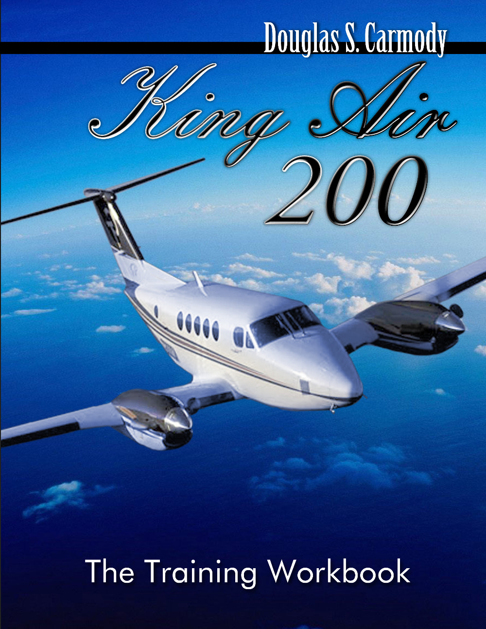 King Air 200 - The Training Workbook