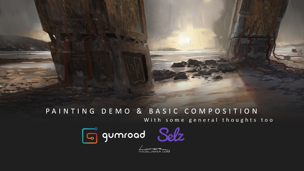 'Painting demo & Basic composition' - with some thoughts to boot!