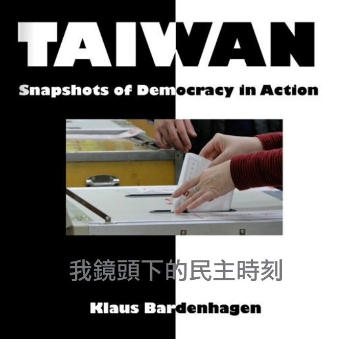 Taiwan: Snapshots of Democracy in Action