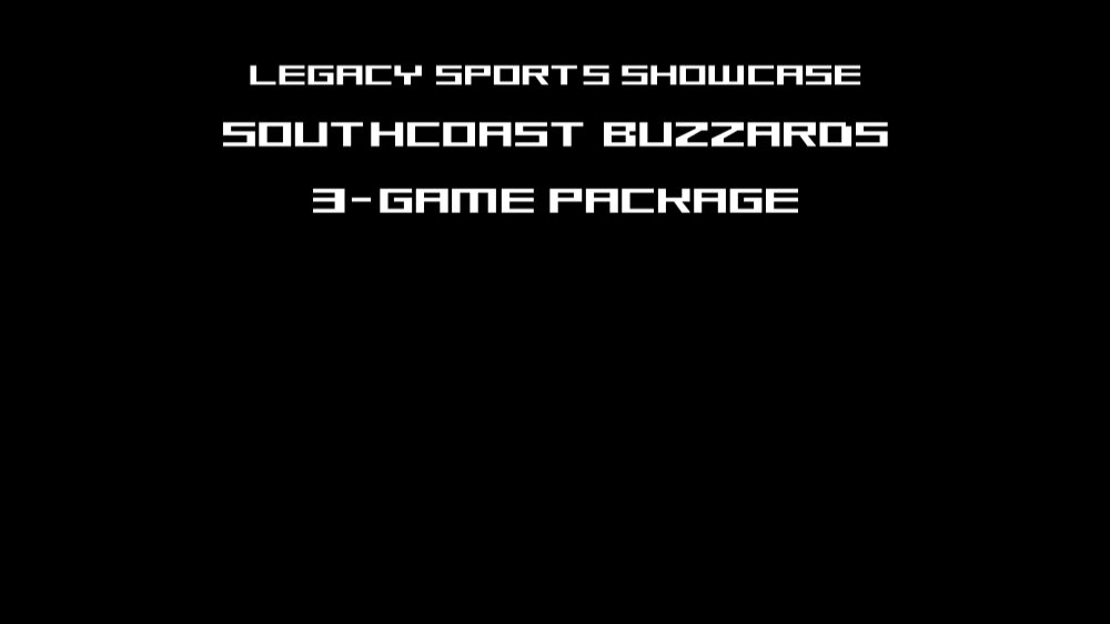 SOUTHCOAST BUZZARDS 3 GAME PACKAGE