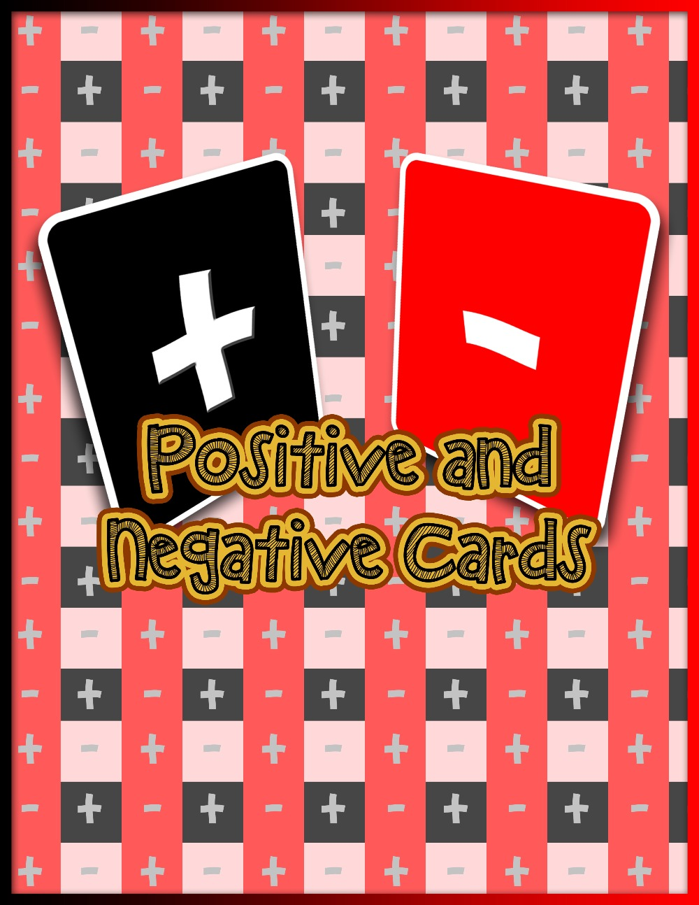 Positive and Negative Cards