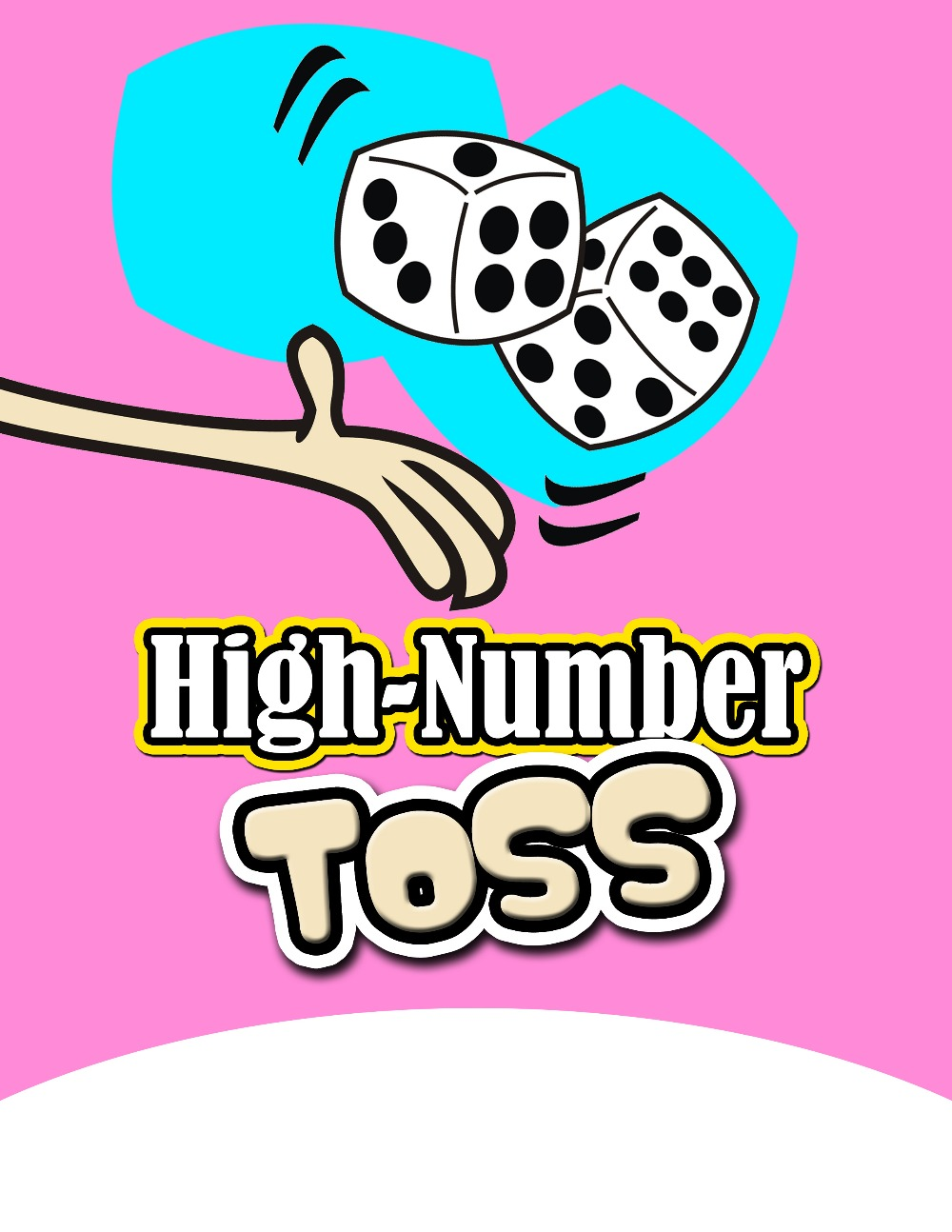 High-Number Toss