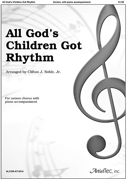 All God's Children Got Rhythm (Unison, piano)
