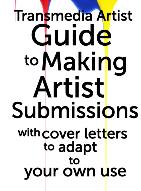The Transmedia Artist Guide to Making Artist Submissions Ebook