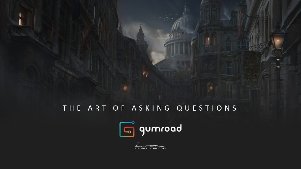 'The art of asking question' - A introduction to thinking like a concept artist
