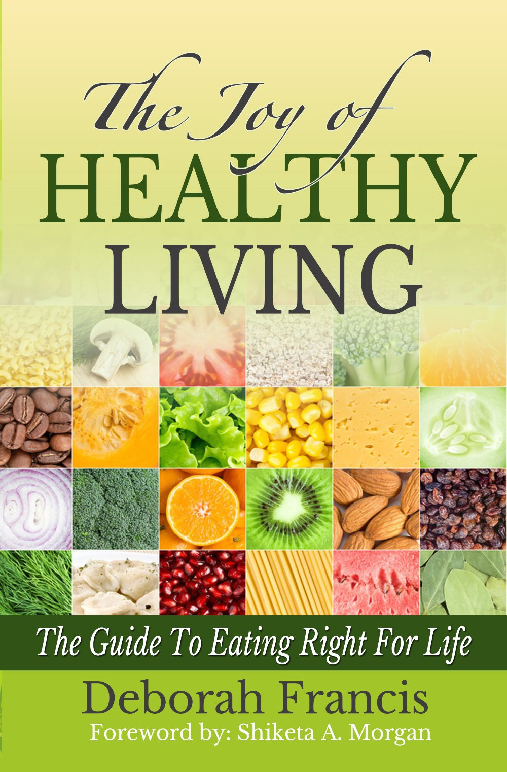 The Joy of Healthy Living Volume II