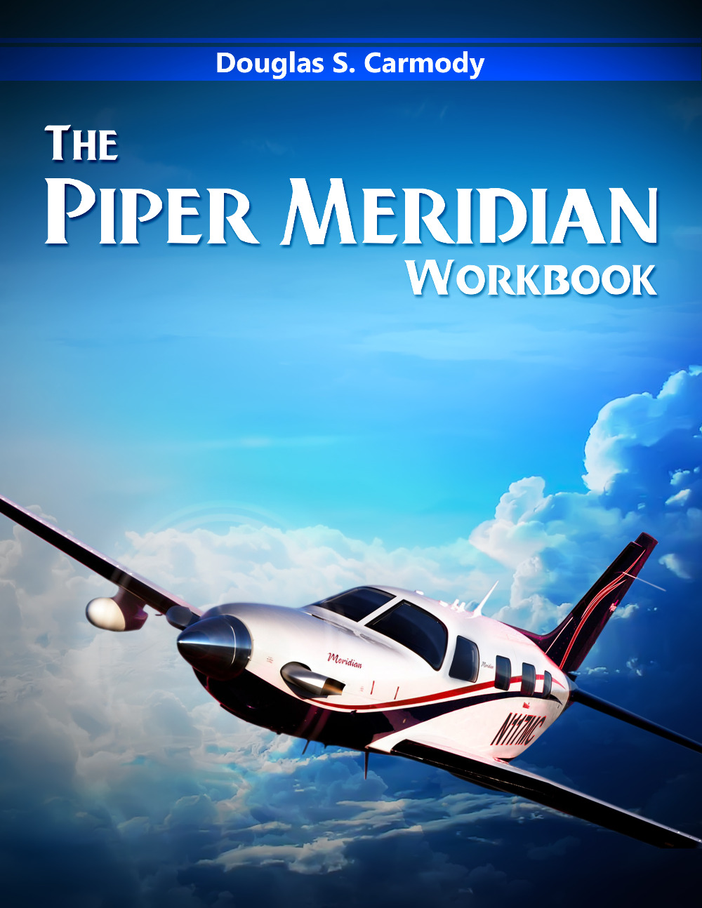 The Piper Meridian Workbook