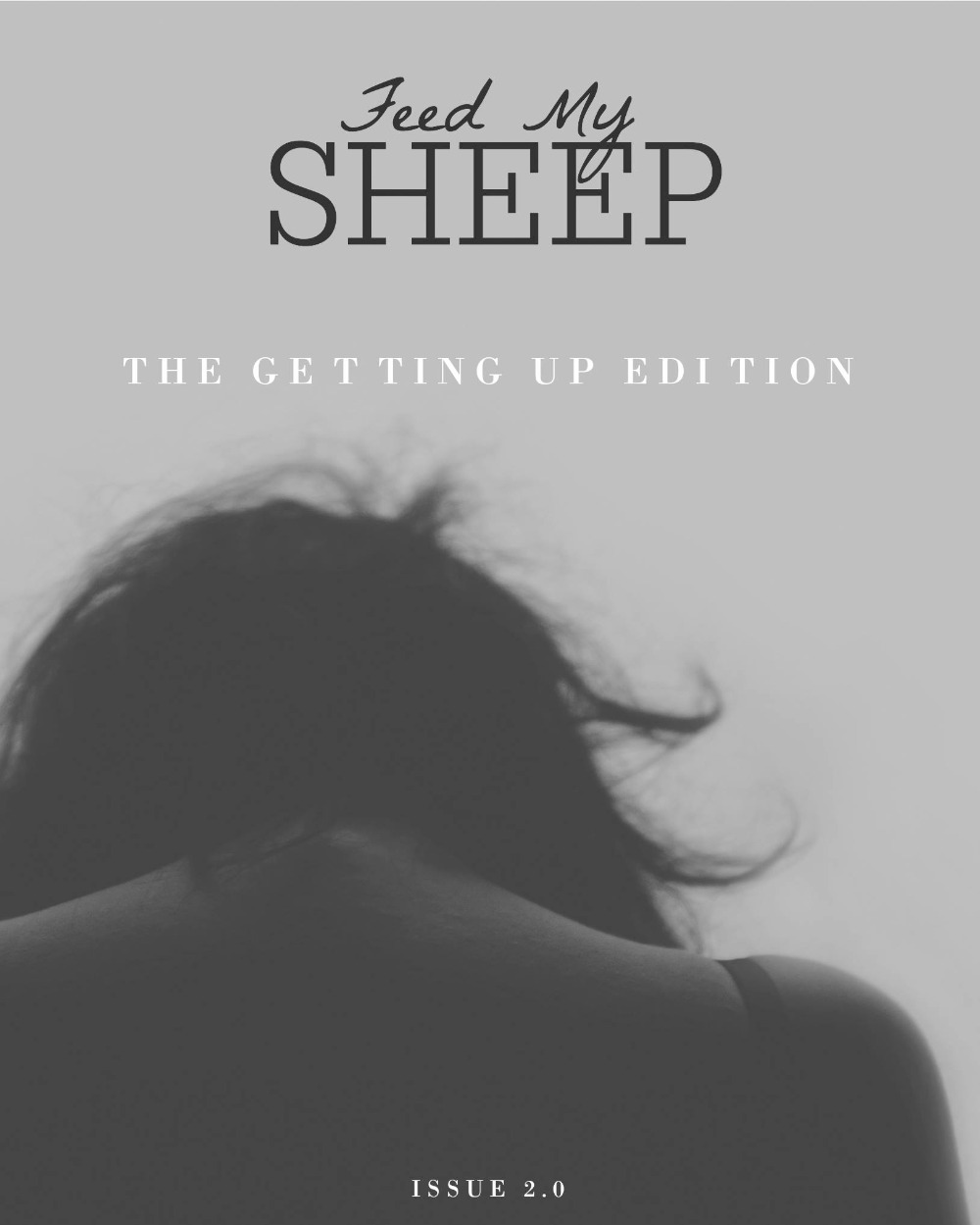 Feed My SHEEP // The Getting Up Edition
