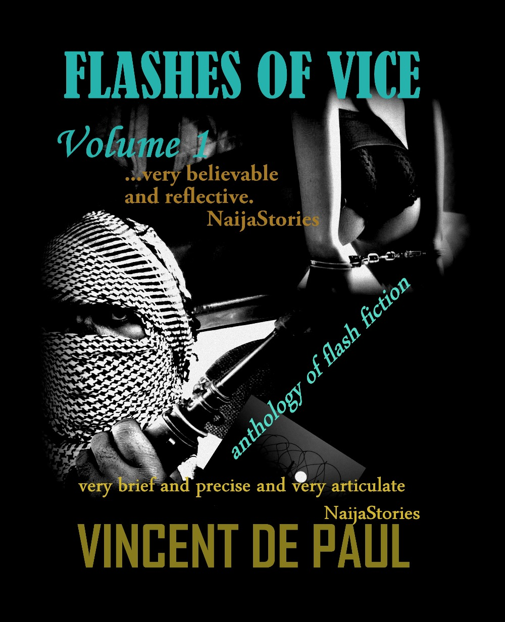 Flashes of Vice: Vol I (Collection of Flash Stories)