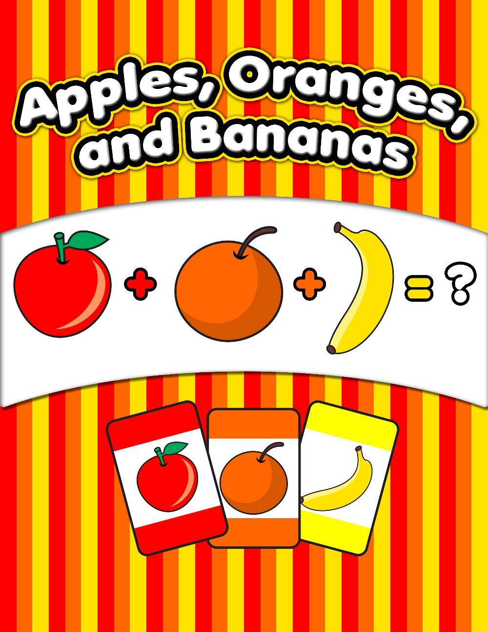 ​Apples, Oranges, and Bananas