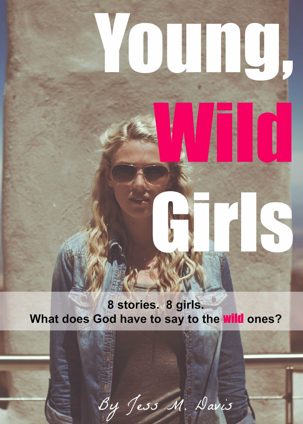 Young, Wild Girls