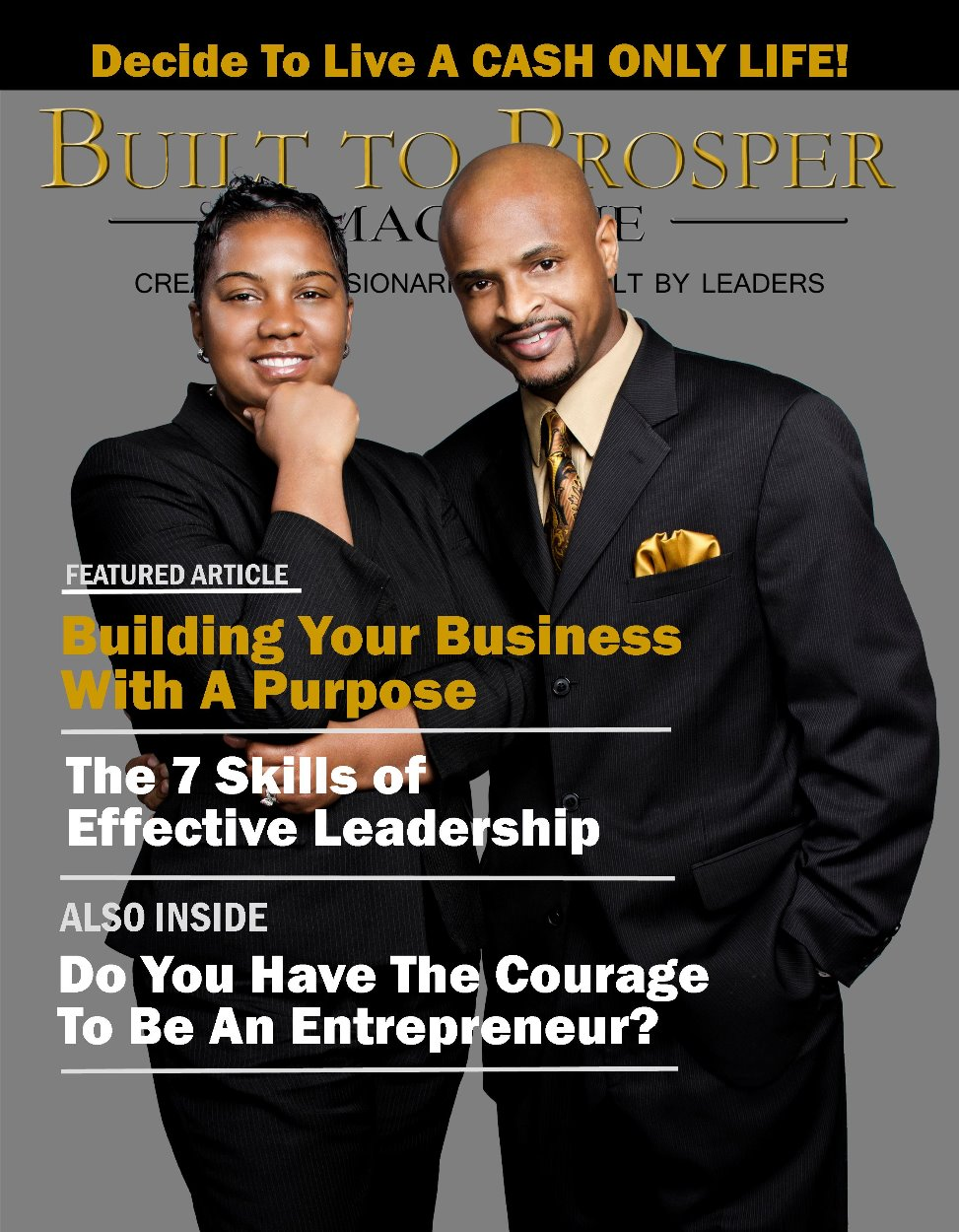 Built To Prosper Magazine Issue I (Digital Version)