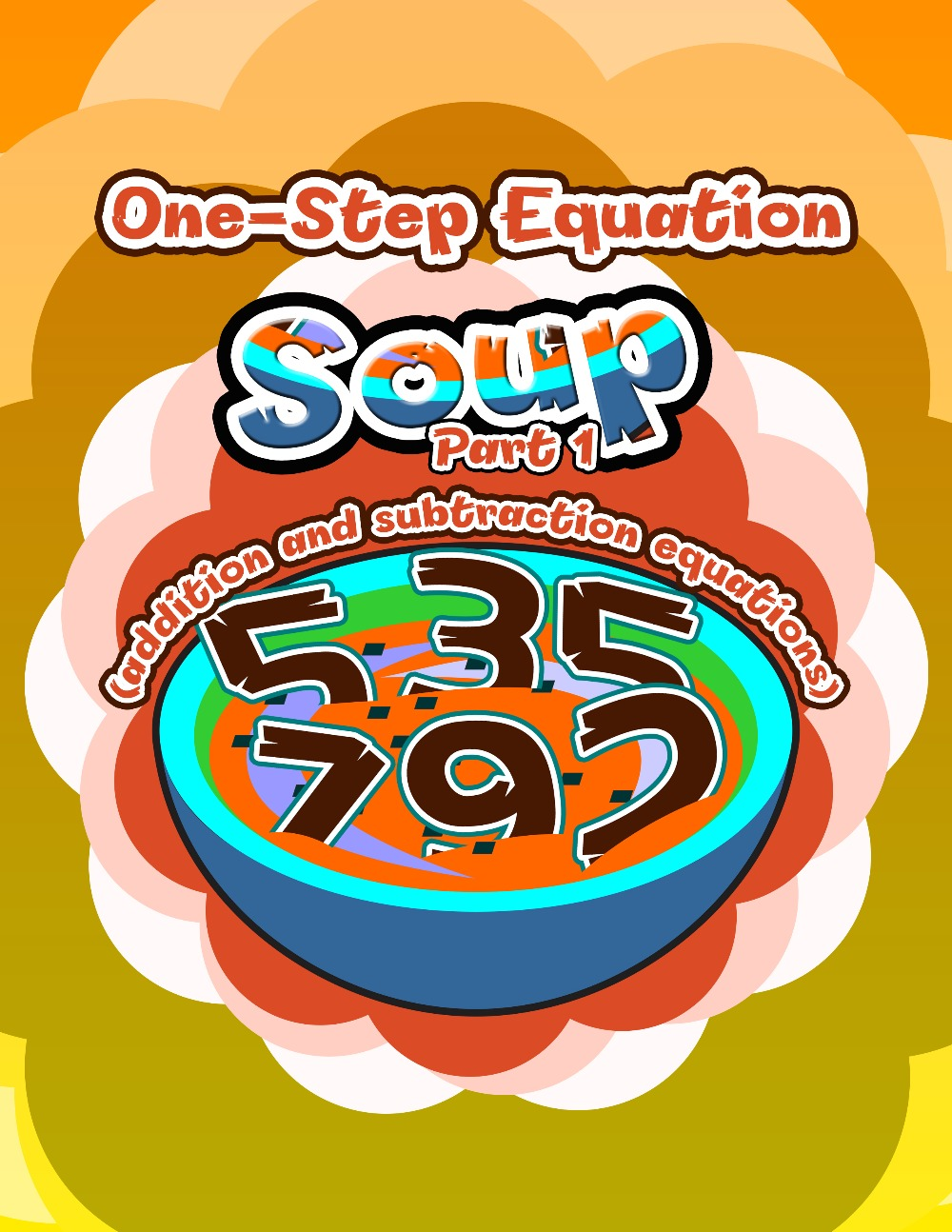 One-Step Equation Soup, Part 1