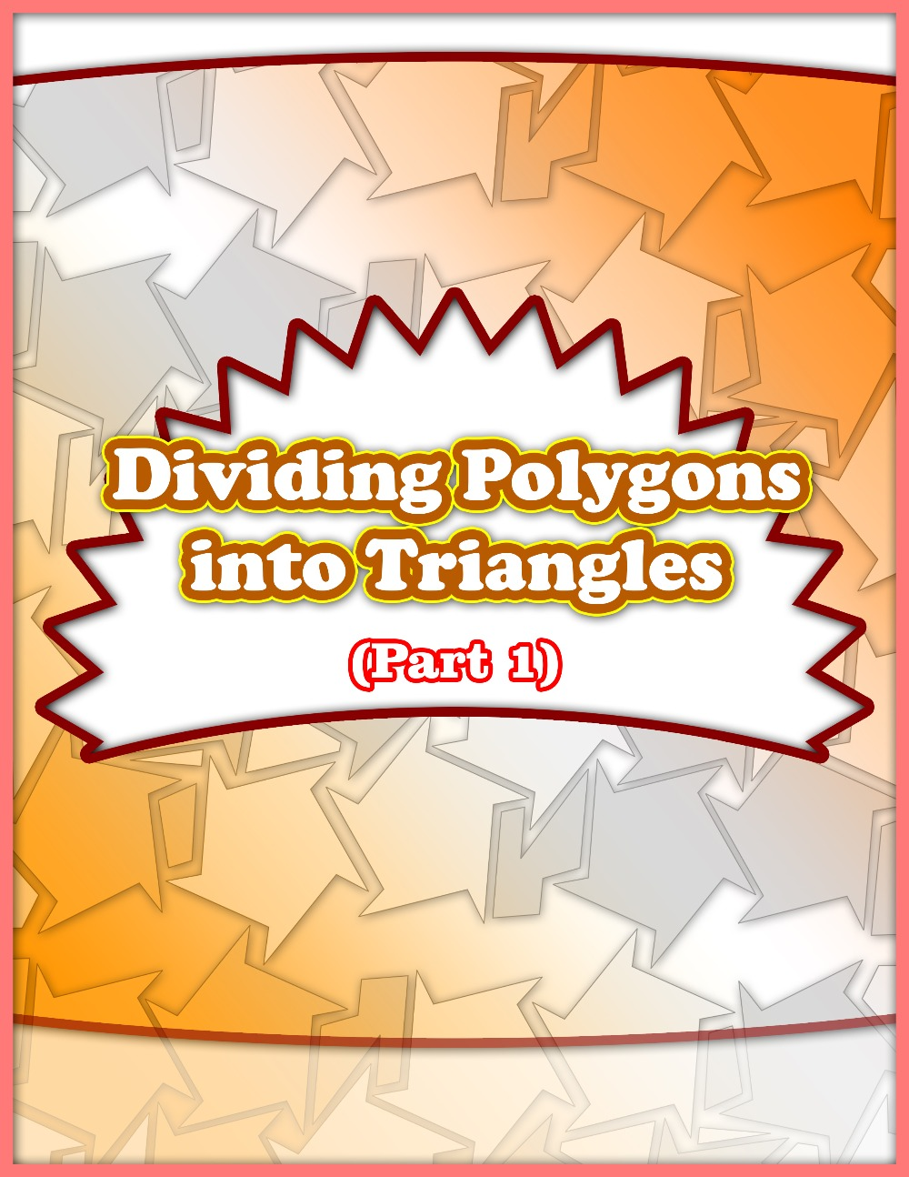 Dividing Polygons into Triangles (Part 1)