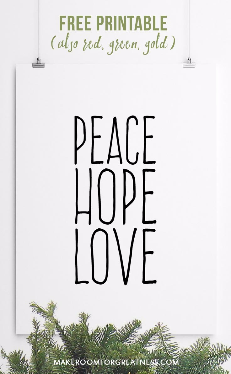 Peace Hope Love Printables