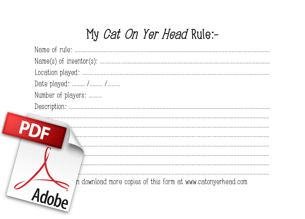 "Cat On Yer Head ""My Rule"" form"