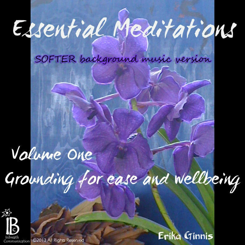 Grounding for Ease and Wellbeing - Softer background Music Version